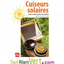 Cuiseurs solaires autoconstruction et recettes achat for Guide autoconstruction