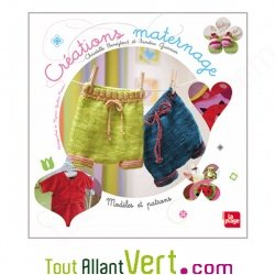 Cr�ations maternage, 20 cr�ations � coudre ou � tricoter, mod�les et patrons
