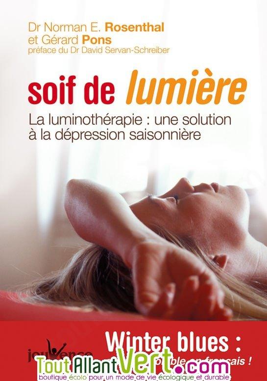 Livre Soif De Lumi 232 Re La Luminoth 233 Rapie Une Solution 224